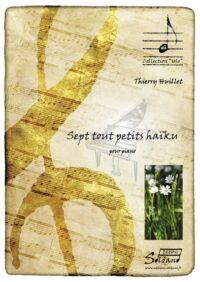 Huillet: 7 tout petits haiku, for solo piano