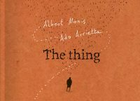 The thing – Albert Monis / Ado Arrietta
