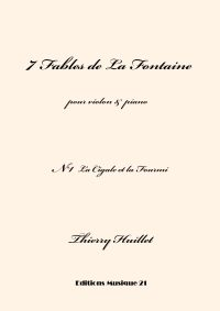 Huillet: La Cigale et la Fourmi, n°1 from 7 Fables de La Fontaine, for violin and piano