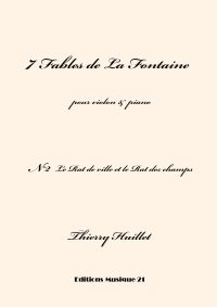 Huillet: Le Rat de ville et le Rat des champs, n°2 from 7 Fables de La Fontaine, for violin and piano