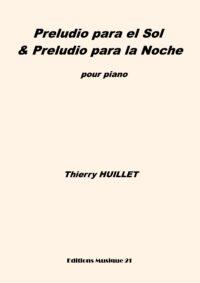 Huillet: Preludio para el Sol & Preludio para la Noche, for solo piano