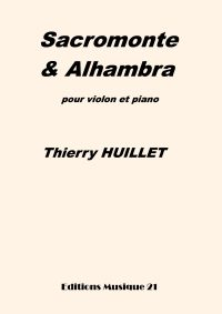 Huillet: Sacromonte & Alhambra, for violin and piano