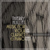 Huillet: Music For Viola, Clarinet & Piano