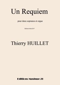 Huillet: Un Requiem, for 2 sopranos and organ