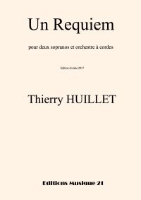 Huillet: Un Requiem, for soprano or tenor and string orchestra
