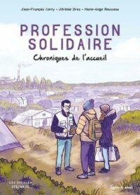 B.D Profession solidaire – Chroniques de l'accueil